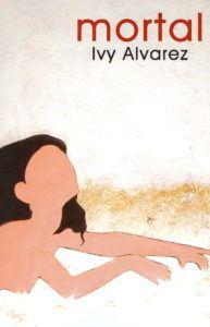 Ivy Alvarez's Mortal (2006)