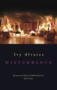 Ivy Alvarez's Disturbance (Seren Books, 2013)